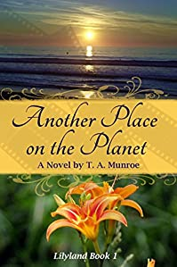 (FREE on 6/28) Another Place On The Planet by T. A. Munroe - http://eBooksHabit.com