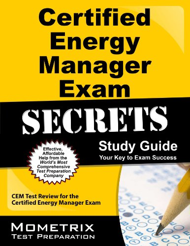 Certified Energy Manager Exam Secrets, Study Guide: CEM Test Review for the Certified Energy Manager Exam