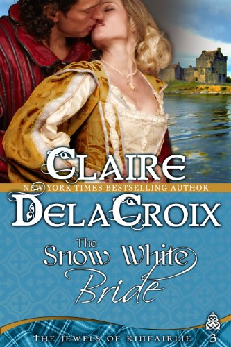 Claire Delacroix - The Snow White Bride