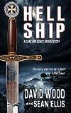 Hell Ship- A Dane and Bones Origins Story (Dane Maddock Origins Book 2)