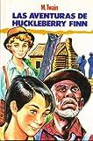 Las aventuras de Huckleberry Finn / The Adventures of Huckleberry Finn (Spanish Edition)