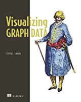 Visualizing Graph Data Front Cover