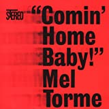 Comin' Home Baby [Digital Version - 12 tracks]
