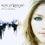 Rose Of Jericho - Out Of The Maze