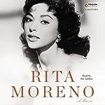 Rita Moreno: A Memoir   Rita Moreno