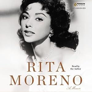 Rita Moreno: A Memoir | [Rita Moreno]