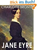 JANE EYRE (Illustrated, complete, and unabridged) (English Edition)
