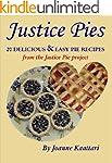 Justice Pies: 20 Delicious & Easy Pie...