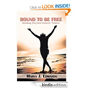 Bound To Be Free: Breaking Free from Domestic Violence