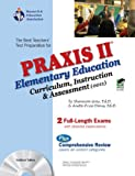 Praxis II Elementary  Education: Curriculum, Instruction. & Assessment (0011) (REA) (PRAXIS Teacher Certification Test Prep)