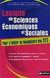 echange, troc Claude-Danièle Echaudemaison, Sandrine Benasé-Rebeyrol, Fabienne Lepage, Collectif - Lexique de Sciences Economiques et Sociales