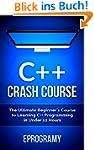 C++: Crash Course - The Ultimate Begi...