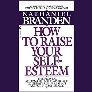 Raise Your Self-Esteem Audiobook