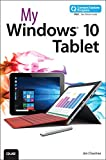 img - for My Windows 10 Tablet (includes Content Update Program): Covers Windows 10 Tablets including Microsoft Surface Pro book / textbook / text book