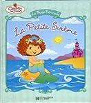Les Fraisi-Princesses : La Petite Sir�ne