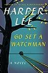 Go Set A Watchman Lp: A Novel