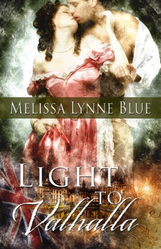 Light To Valhalla by Melissa Lynne Blue