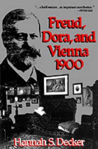Freud, Dora, and Vienna 1900 PDF