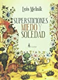 img - for Supersticiones, miedo y soledad (Spanish Edition) book / textbook / text book