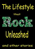 The Lifestyle that Classic Rock Unleashed & other stories, featuring  Jefferson Airplane, John Lennon, Frank Zappa, David Crosby, The Beatles, The Rolling     Sander's Classic Rock Readers Book 3)