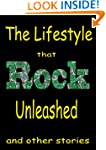The Lifestyle that Classic Rock Unlea...