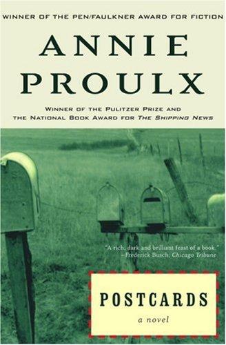 Postcards, E. Annie Proulx