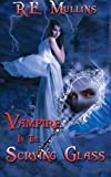 img - for Vampire in the Scrying Glass book / textbook / text book
