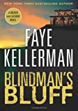 Blindman's Bluff: A Decker and Lazarus Novel (Decker/Lazarus Novels) (0061702323) by Kellerman, Faye