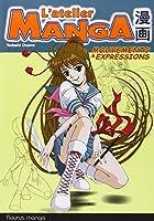 L'atelier Manga - Mouvements et expressions
