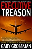 img - for Executive Treason book / textbook / text book