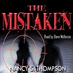 The Mistaken | Nancy S. Thompson