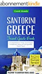 Greece: Santorini, Greece: Travel Gui...