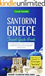 Greece: Santorini, Greece: Travel Gui...