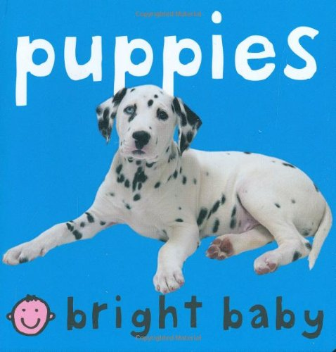Puppies (Bright Baby Series)