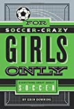 For-Soccer-Crazy-Girls-Only