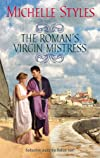 The Roman&#39;s Virgin Mistress