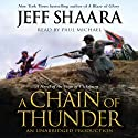 A Chain of Thunder: A Novel of the Siege of Vicksburg (       UNABRIDGED) by Jeff Shaara Narrated by Paul Michael