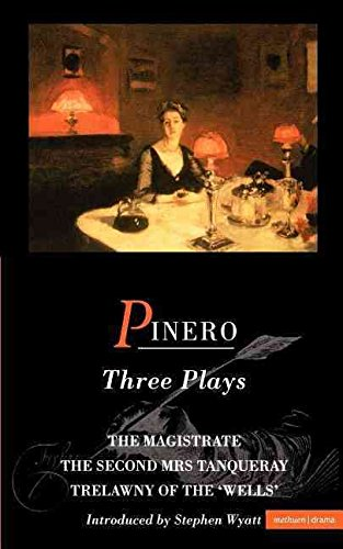 pinero-three-plays-the-magistrate-the-second-mrs-tanqueray-trelawny-of-the-wells-by-sir-arthur-wing-