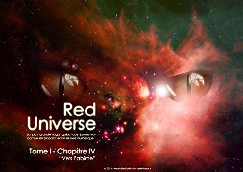 Couverture du livre The Red Universe Tome 1 Chapitre 4: Vers l'abîme