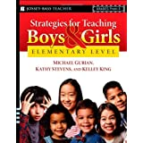 Strategies for Teaching Boys and Girls -- Elementary Level: A Workbook for Educatorsby Michael Gurian