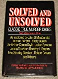 SOLVED AND UNSOLVED CLASSIC TRUE MURDER CASES TWO VOLUMES IN ONE