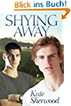Shying Away (English Edition)