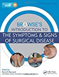 img - for Browse's Introduction Set: Browse's Introduction to the Symptoms & Signs of Surgical Disease, Fifth Edition book / textbook / text book