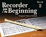 John Pitts Recorder from the Beginning: Book 2