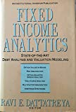 img - for Fixed Income Analytics: State-Of-The-Art Debt Analysis and Valuation Modeling book / textbook / text book