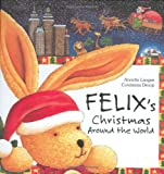 Felix's Christmas Around the World with Envelope (New Felix Adventure!)