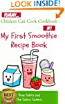 My First Smoothie Recipe Book (Childr...