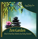Zen Garden (Music for Deep Sleep, Meditation, Spa, Healing, Relaxation)