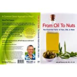 From Oil to Nuts: The Essential Facts of Fat Oils