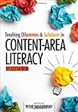 img - for Teaching Dilemmas and Solutions in Content-Area Literacy, Grades 6-12 book / textbook / text book